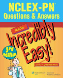 Nclex Pn Questions And Answers Made Incredibly Easy  Book PDF