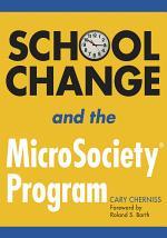School Change and the MicroSociety® Program