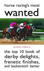 Horse Racing's Most Wanted
