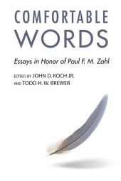 Comfortable Words: Essays in Honor of Paul F. M. Zahl