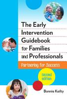 The Early Intervention Guidebook for Families and Professionals PDF