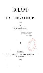 Roland ou la Chevalerie: Volume2