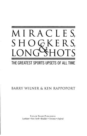 Miracles  Shockers  and Long Shots