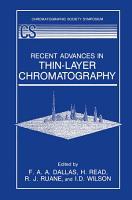 Recent Advances in Thin Layer Chromatography PDF