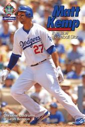Matt Kemp: True Blue Baseball Star: SportStars Volume 1