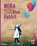 Nora and the Little Blue Rabbit PDF