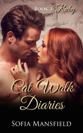 Cat Walk Diaries - Book 3 - Ruby