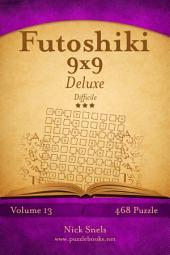Futoshiki 9x9 Deluxe - Difficile - Volume 13 - 468 Puzzle