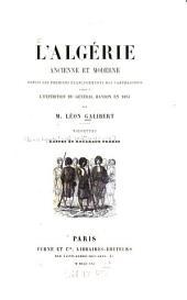 L'Algérie ancienne et moderne depuis les premiers établissements des carthaginois jusqu'à l'expédition du général Randon en 1853