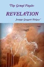 The Grand Finale: REVELATION