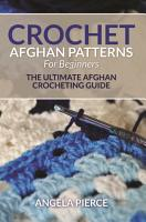 Crochet Afghan Patterns For Beginners PDF