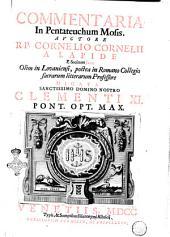 Commentaria in Pentateuchum Mosis. Auctore r.p. Cornelio Cornelii a Lapide ..