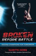 Broken Before Battle