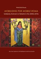 Mobilising for Mobile Roma PDF