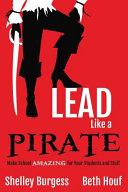 Lead Like a Pirate Book