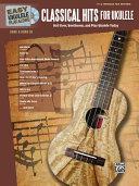 Easy Ukulele Play-Along -- Classical Hits for Ukulele Book
