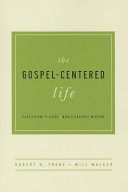 The Gospel Centered Life Redo  Participant s  Book