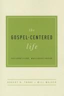 The Gospel Centered Life Redo  Participant s