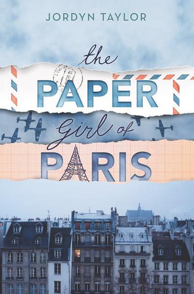 Download The Paper Girl of Paris Book