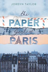 The Paper Girl of Paris PDF
