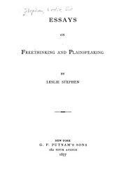Essays on Freethinking and Plainspeaking