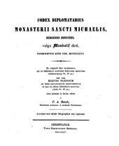 Codex diplomatarius monasterii Sancti Michaelis Bergensis diocesis ... conscriptus anno ... MCCCCXXVII., unâ cum registro prædiorum ad idem monasterium pertinentium, ed. a P.A. Munch