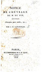 Notice de l'ouvrage de M. Du Pin, intitulé, Principia Juris Civilis, etc