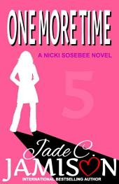 One More Time (Nicki Sosebee #5)