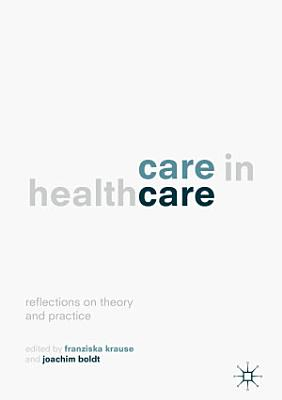 Care in Healthcare
