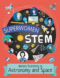 Women Scientists In Astronomy And Space Book PDF