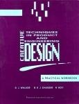 Creative Techniques in Product and Engineering Design: A Practical Workbook