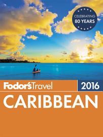 Fodor s Caribbean 2016 PDF