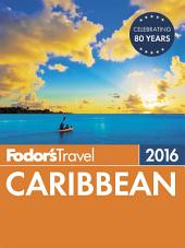 Fodor's Caribbean 2016