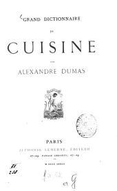 Grand dictionnaire de Cuisine par Alexandre Dumas