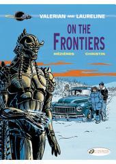 Valerian et Laureline - Volume 13 - On the frontiers