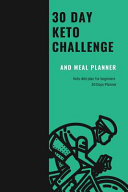 30 Day Keto Challenge and Meal Planner PDF