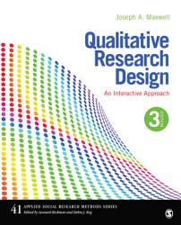 Qualitative Research Design An Interactive Approach Book PDF