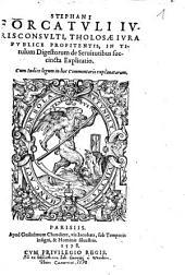Steph. Forcatuli In titulum digestorum de servitutibus succincta explicatio