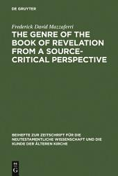 The Genre of the Book of Revelation from a Source-critical Perspective