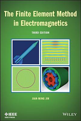 The Finite Element Method in Electromagnetics