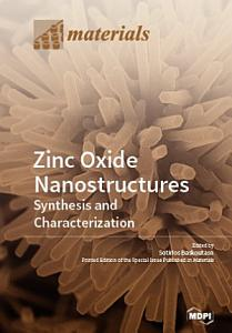 Zinc Oxide Nanostructures  Synthesis and Characterization