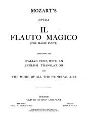 Mozart's opera Il flauto magico: (The magic flute)