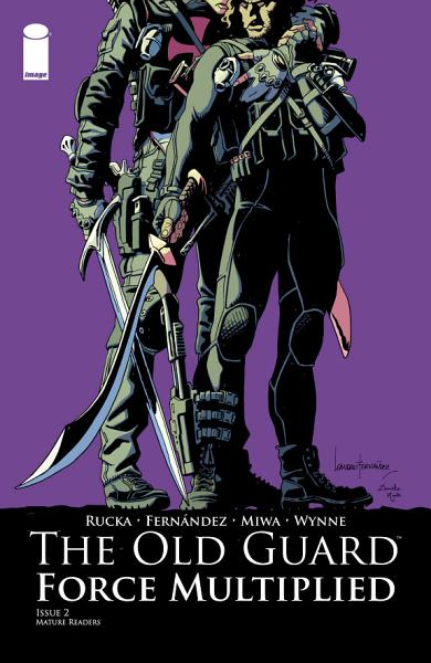 Download The Old Guard  Force Multiplied  2  of 5  Book