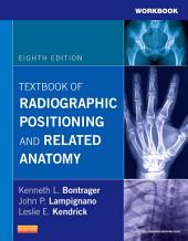 Workbook for Textbook of Radiographic Positioning and Related Anatomy: Edition 8