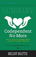 Summary of Codependent No More PDF