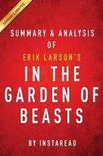 In the Garden of Beasts: by Erik Larson | Summary & Analysis