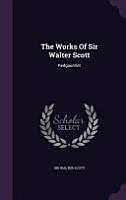 The Works of Sir Walter Scott PDF