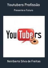 Youtubers Profissão
