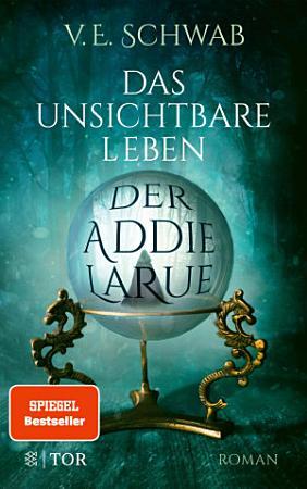 Das unsichtbare Leben der Addie LaRue PDF