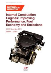 Internal Combustion Engines: Improving Performance, Fuel Economy and Emissions